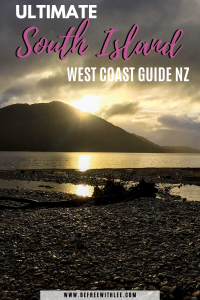 another pinterest image of this article on the west coast south island